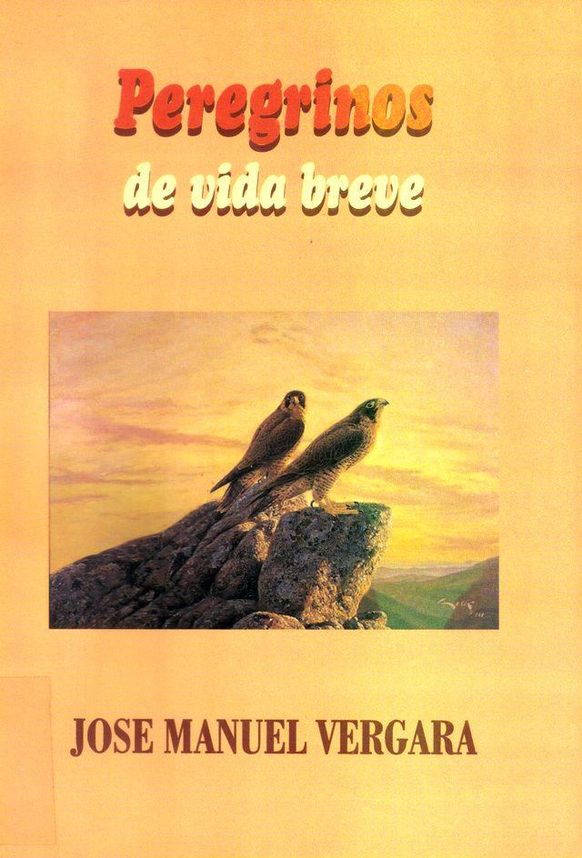 PEREGRINOS DE VIDA BREVE